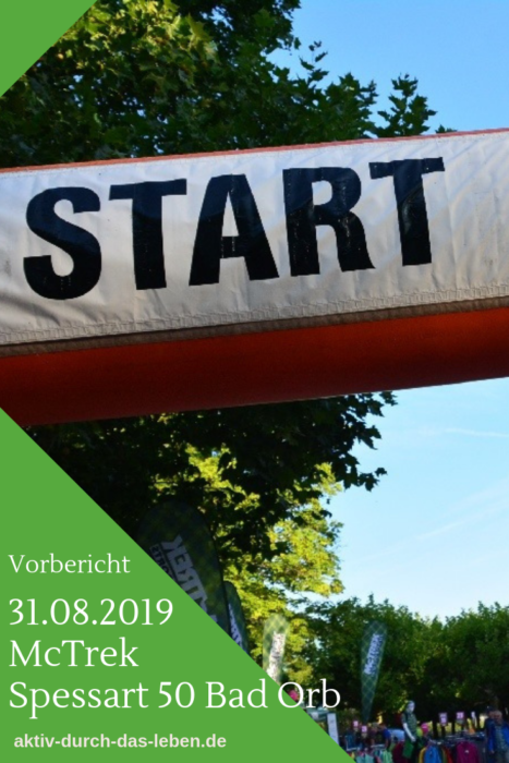 Spessart 50 - die Extremwanderung in Bad Orb am 31. August 2019. 50 km in 12 Stunden.